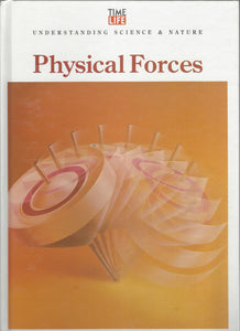 TIME-LIFE: Understanding Science & Nature; Physical Forces (1993)