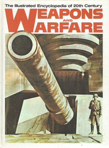 The Illustrated Encyclopedia of 20th Century:  Weapons and Warfare; Volume 2  Anab/Abiocar   (1977)