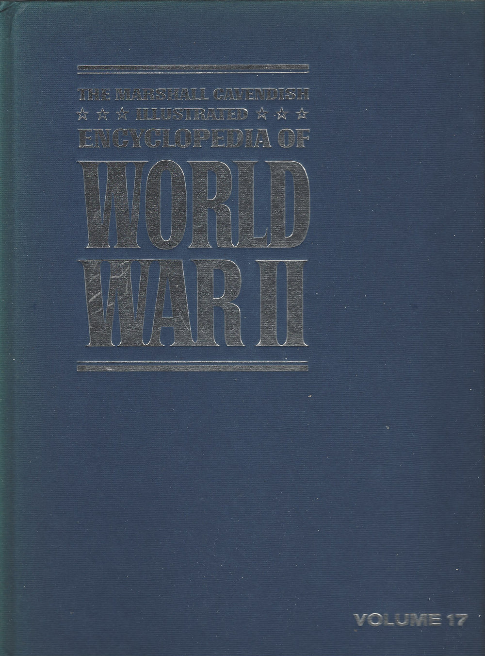 The Marshal Cavendish Illustrated Encyclopedia of World War 11  Volume 17;   Across The Rhine  (1972)