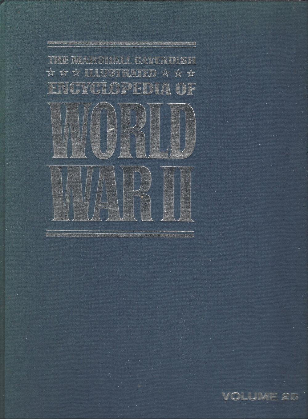 The Marshal Cavendish Illustrated Encyclopedia of World War II  (Volume 25)  Chronology and Index/The Heraldry of War (1972)
