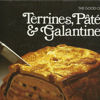 TIME-LIFE: The Good Cook-Terrine, Pates & Galantines
