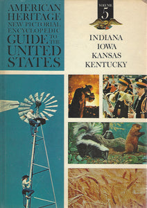 American Heritage New Pictorial Encyclopedic Guide to the United States:  Volume 5   (1965)
