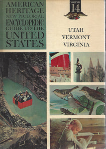American Heritage New Pictorial Encyclopedic Guide to the United States:  Volume 14  (1965)