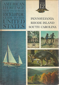 American Heritage New Pictorial Encyclopedic Guide to the United States:  Volume 12   (1965)