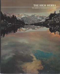TIME-LIFE: The American Wilderness; The High Sierra by Ezra Brown (1972)