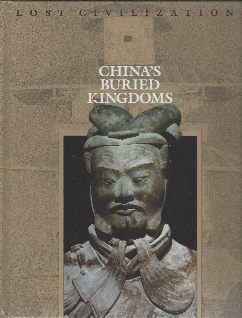 TIME-LIFE: Lost Civilizations; China's Buried Kingdoms (1993)
