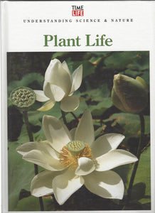 TIME-LIFE: Understanding Science & Nature;  Plant Life  (1993)
