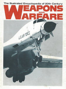 The Illustrated Encyclopedia of 20th Century:  Weapons and Warfare; Volume 3  Avro 504/Berserk   (1977)