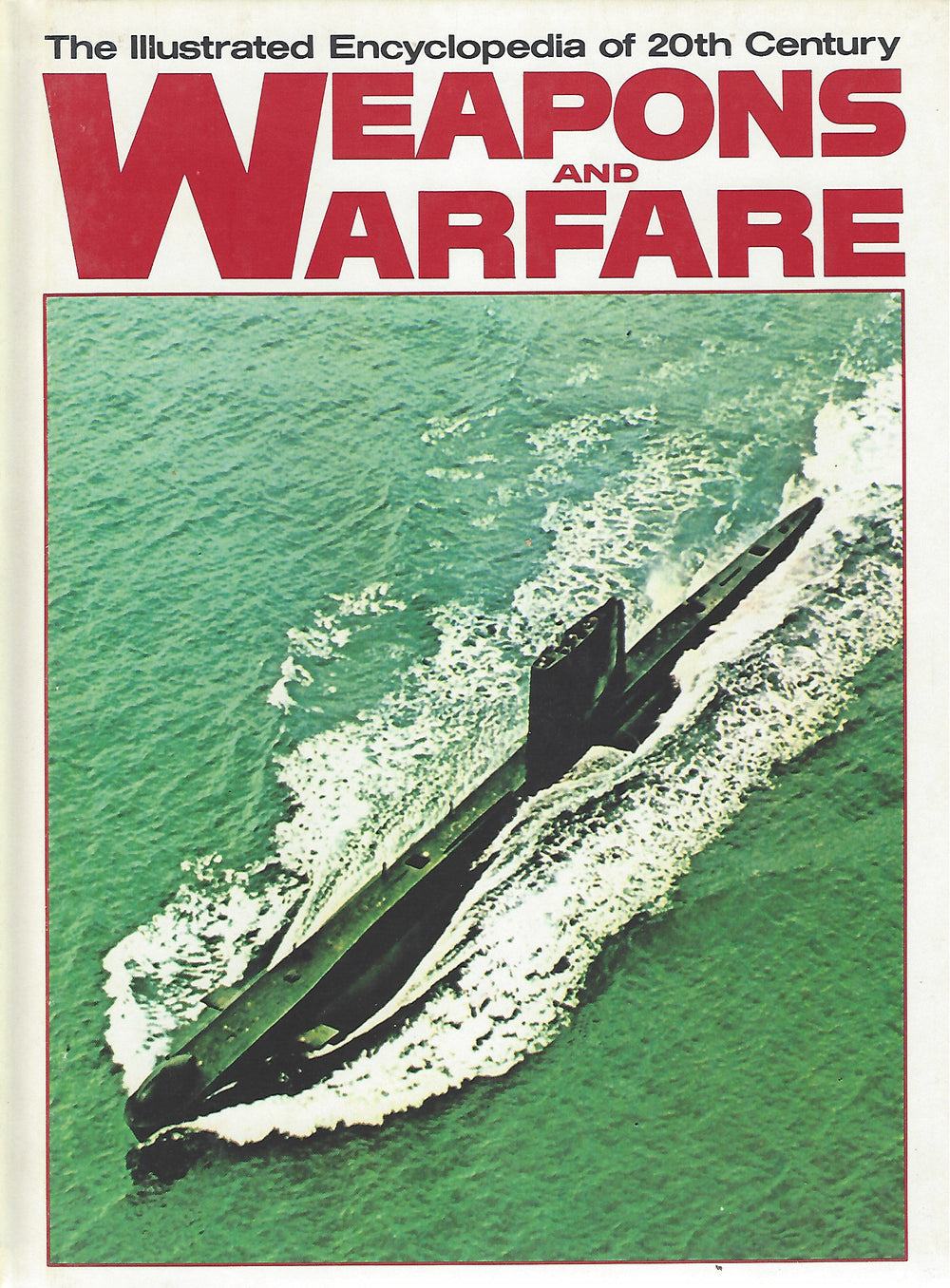 The Illustrated Encyclopedia of 20th Century:  Weapons and Warfare; Volume 20 Plo/Roy    (1978)