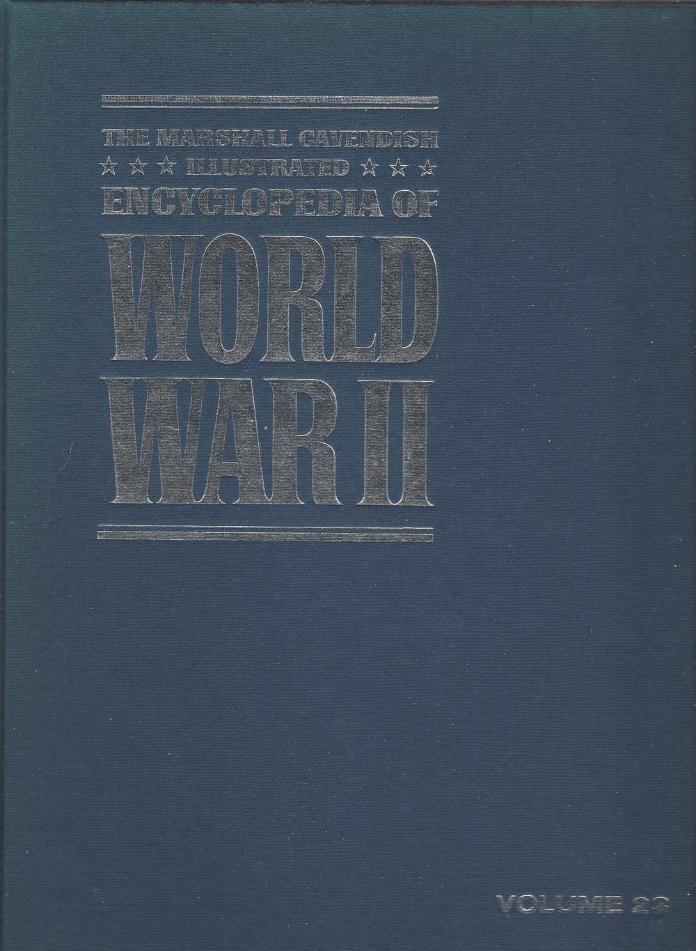 The Marshal Cavendish Illustrated Encyclopedia of World War II  (Volume 23)  The American War Machine  (1972)