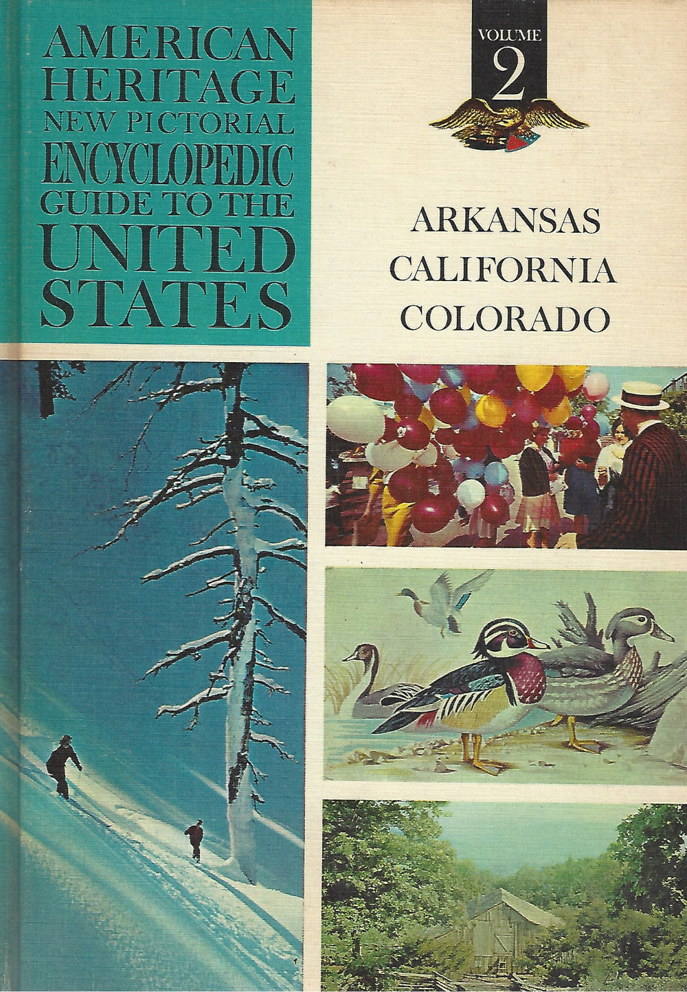 American Heritage New Pictorial Encyclopedic Guide to the United States:  Volume 2   (1965)