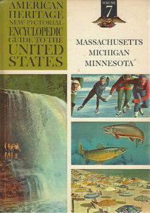 American Heritage New Pictorial Encyclopedic Guide to the United States:  Volume 7   (1965)