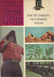 American Heritage New Pictorial Encyclopedic Guide to the United States:  Volume 13  (1965)