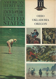 American Heritage New Pictorial Encyclopedic Guide to the United States:  Volume 11   (1965)
