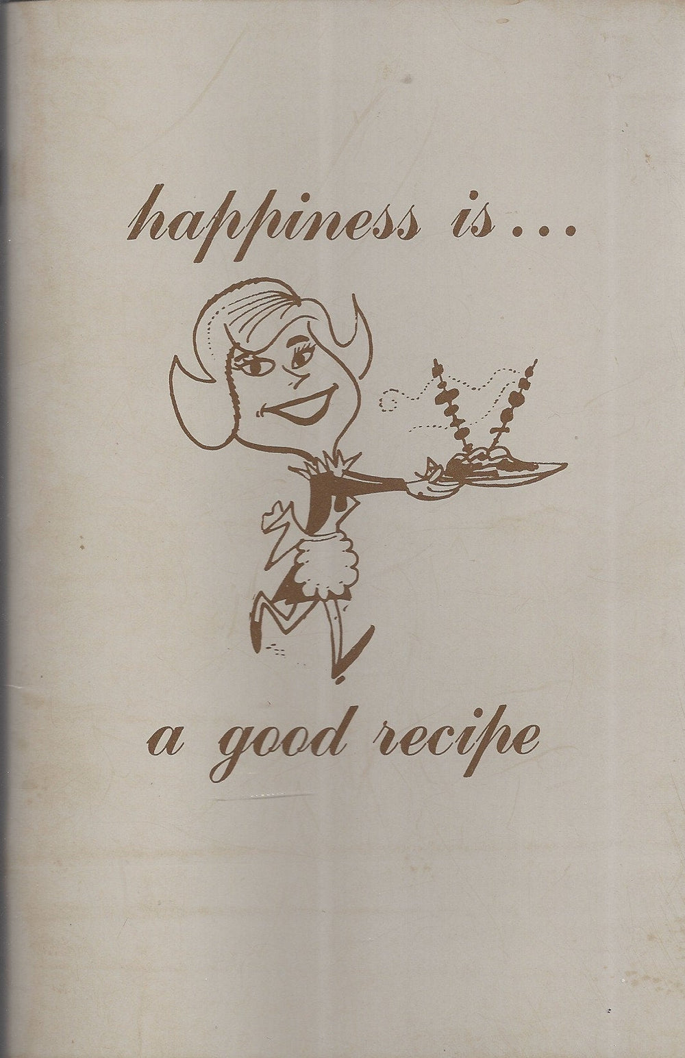 Happines is a  Good Recipe 1974 (SC)