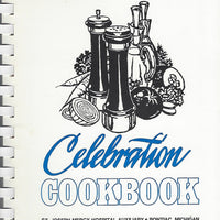 Celebration Cookbook St. Joseph Mercy Hostpital Auxiliary  (Spiral)   (1977)
