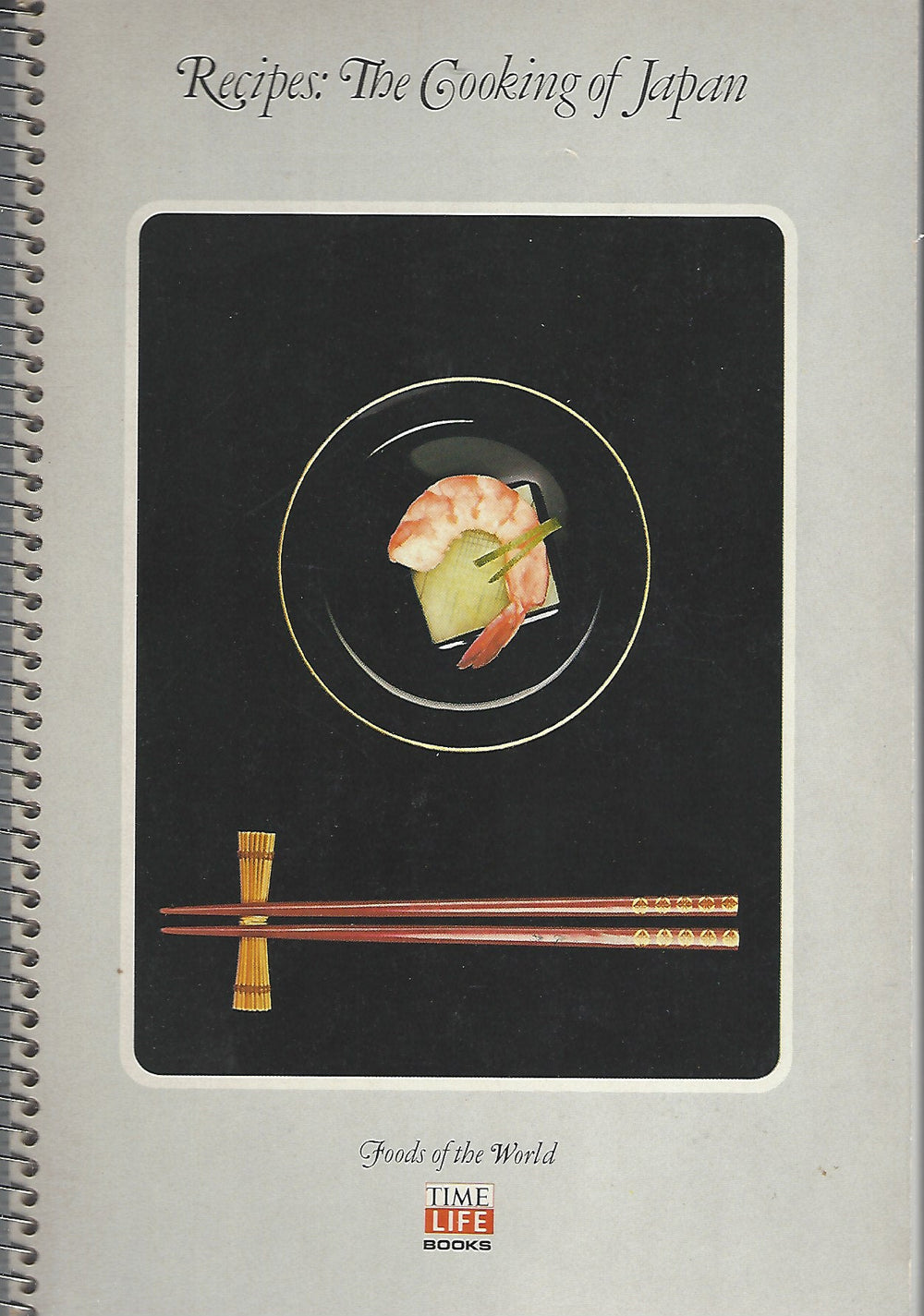 Time-Life Foods of the World: Cooking of Japan (SPIRAL)