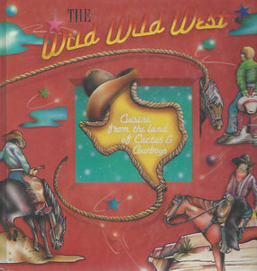 The Wild Wild West Cookbook From the Junior League of Odessa   Hardcover (1991) First Edition