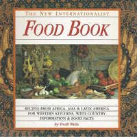 The New Internationalist Food Book  by Troth Wells (RARE) Softcover (1995)
