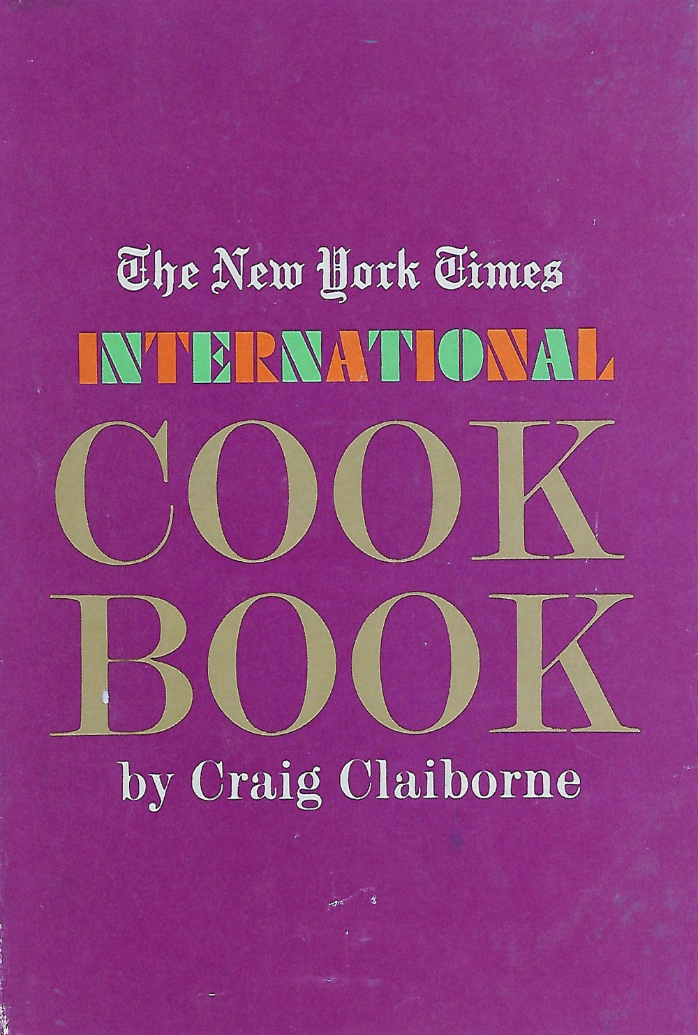 The New York Times International  Cook Book by Craig Claiborne 1971