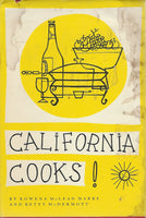 California Cooks!  by Rowena McLean Marks and Betty McDermott   (1970) Hardcover