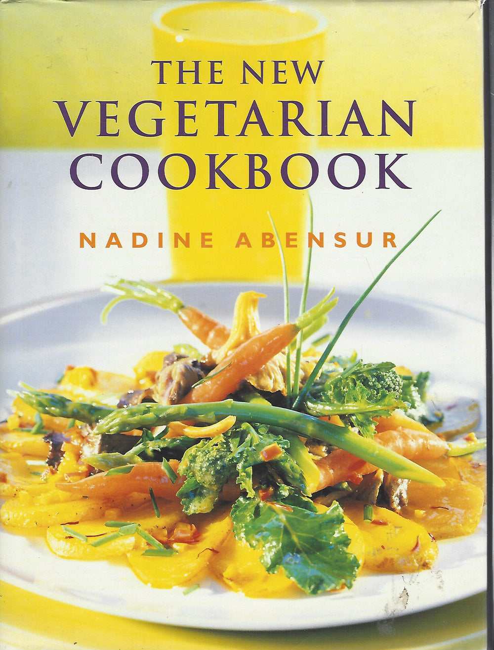 The New Vegetarian Cookbook by Nadine Abensur  Hardcover (1996)