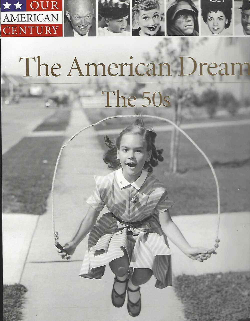 Time-Life: Our American Century-The American Dream-The 50s
