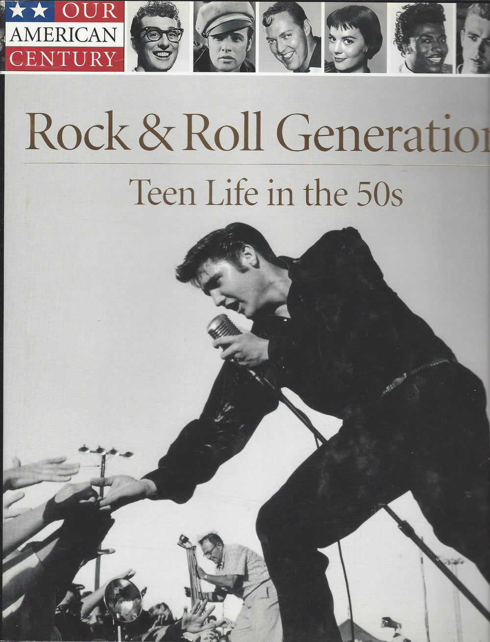 Time-Life: Our American Century-Rock & Roll Generation-Teen Life in the 50s