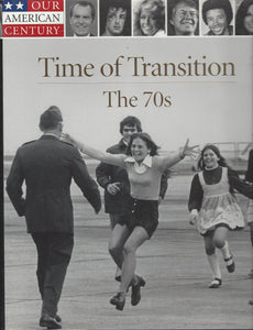 Time-Life: Our American Century-Time of Transition-The 70s