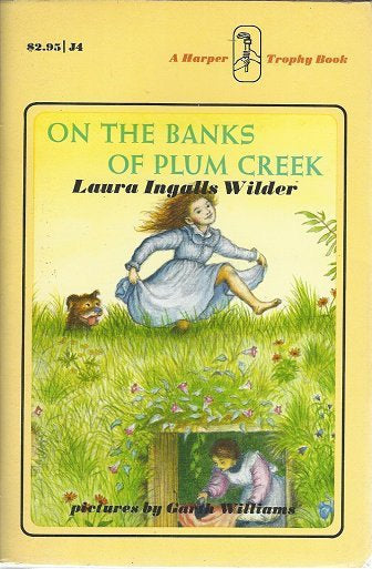 On the Banks of Plum Creek by Laura Ingalls  (1971) 1st Harper edition