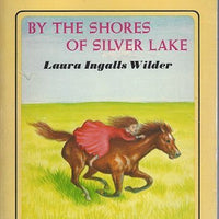 On the Shores of Silver Lake by Laura Ingalls  (1971) 1st Harper edition