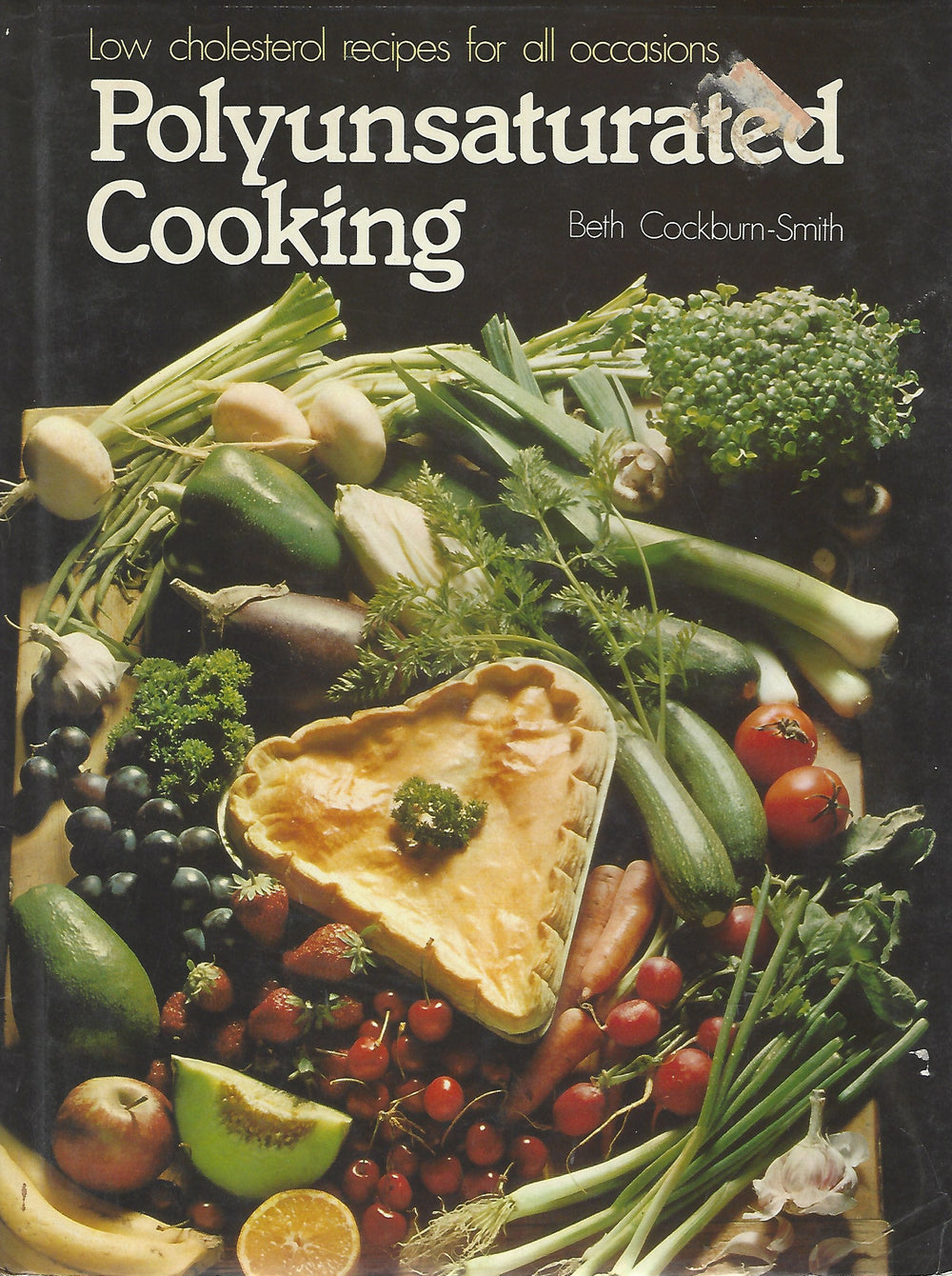 Polyunsaturated Cooking by Beth Cockburn-Smith  Hardcover (1978)
