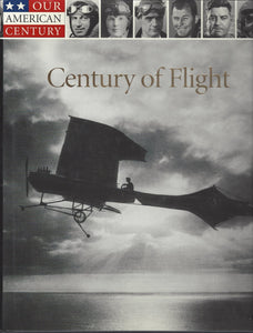 Time-Life: Our American Century-Century of Flight (SEALED)