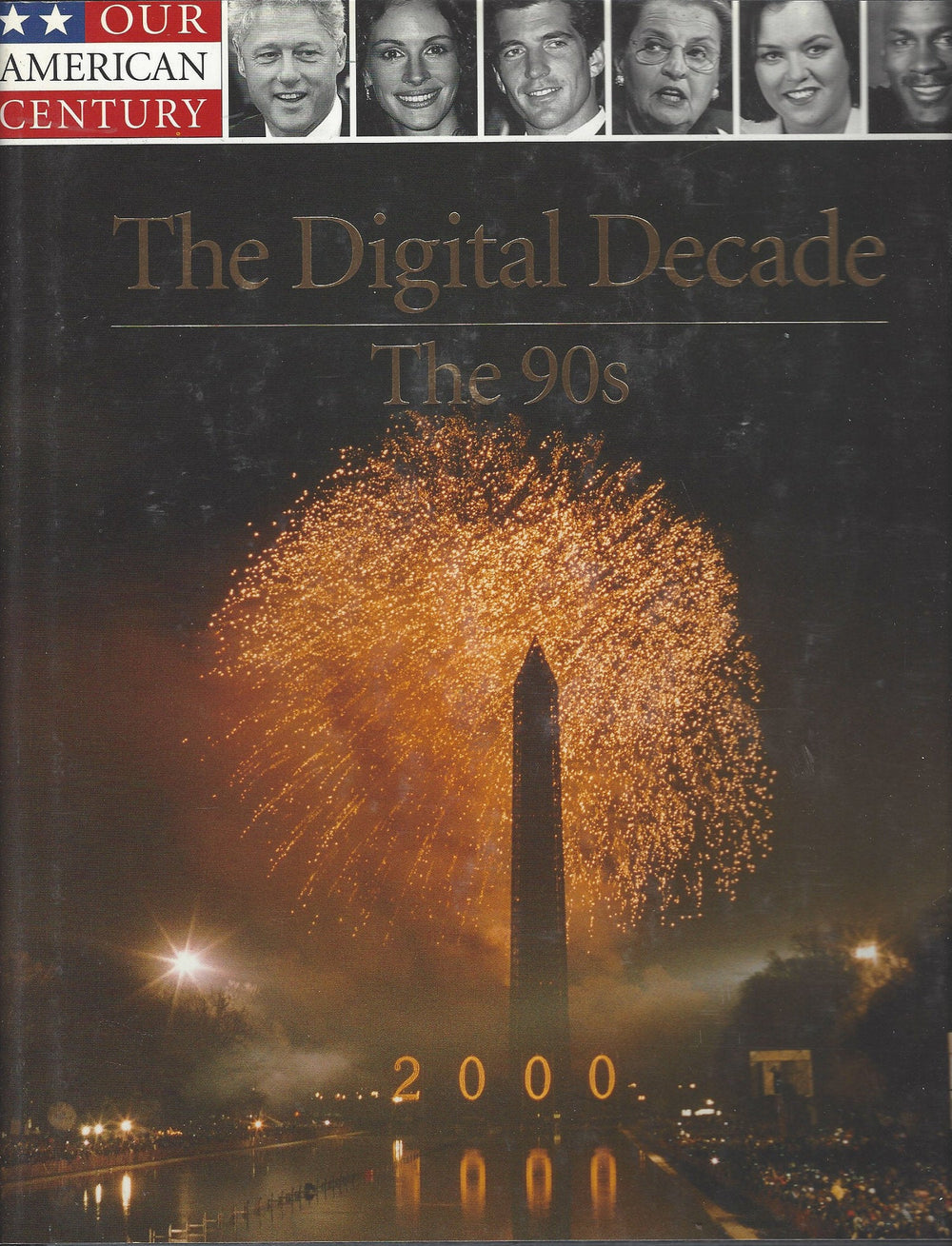 Time-Life: Our American Century-The Digital Century-The 90s