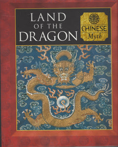 Time-Life: (CHINESE) Myth and Mankind-Land of the Dragon