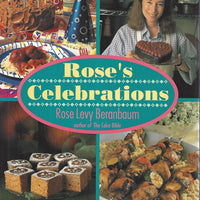 Rose's Celebrations by Rose Levy Beranbaum    Hardcover 1992