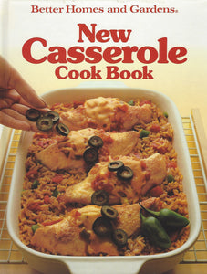 Better Homes and Gardens: New Casserole Cook Book (Hardcover)  1988