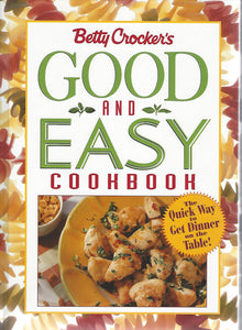 Betty Crocker's  Good and Easy Cookbook   Hardcover  (1996)
