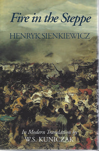 Fire in the Steppe by Henryk Sienkiewicz 1992 1st Edition