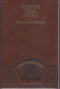 TIME-LIFE: Classics of the Old West-Olmsted's Texas Journey  by Frederick law Olmsted (Leather)