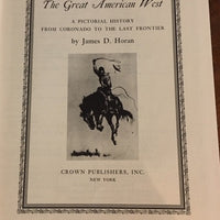 The Great American West by James D.  Horan     (Hardcover)  1959
