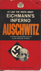At Last the Truth About Eichmann's Inferno Auschwitz by Miklos Nyiszli (1961 1st Edition)(Paperback)