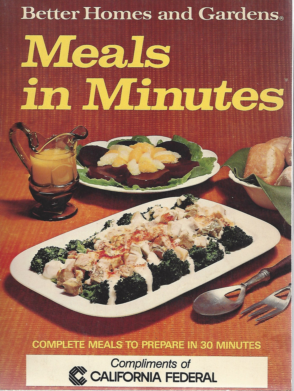 Better Homes and Gardens:Meals in Minutes Cook Book (Softcover) 1973