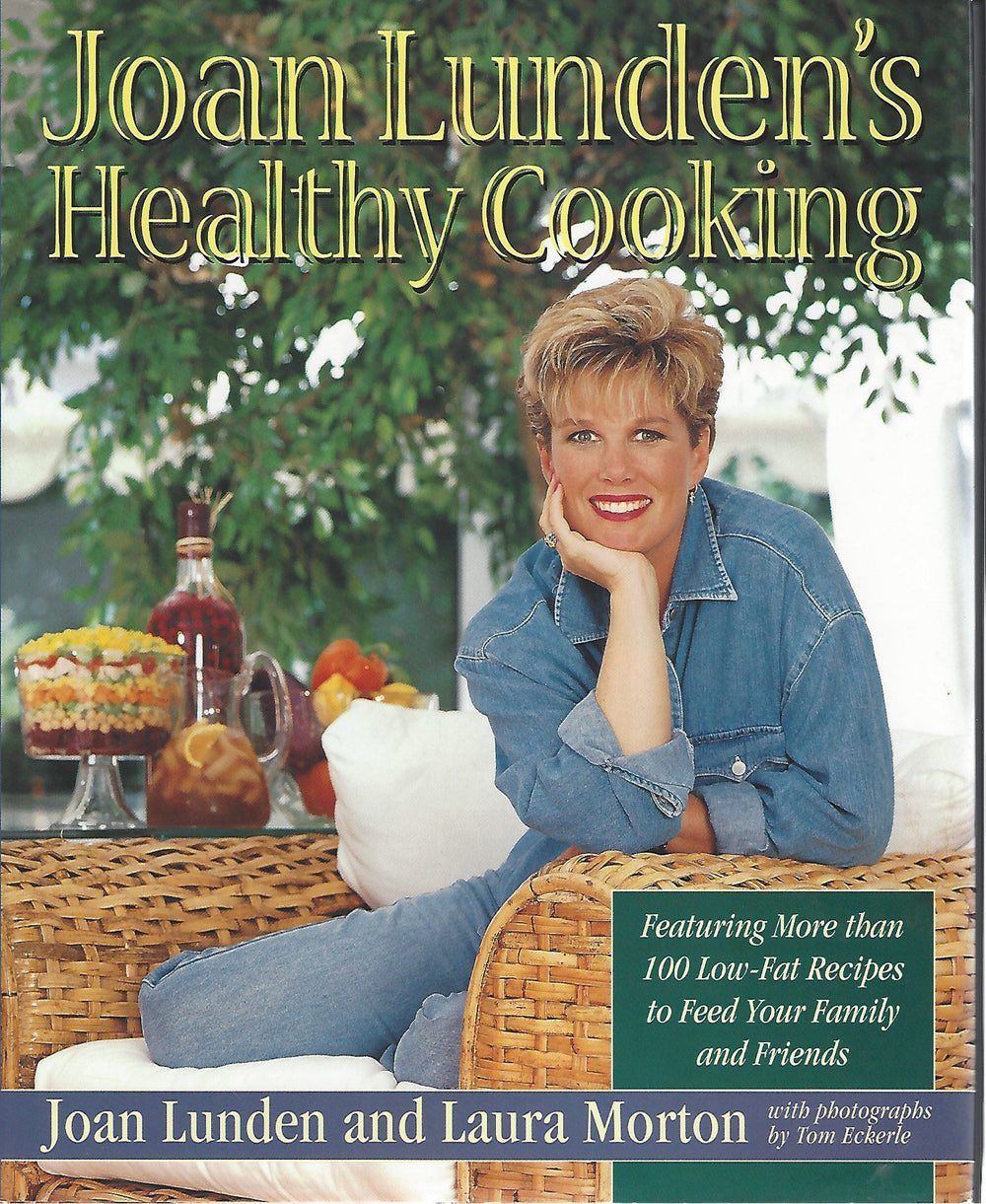Joan Lunden's Healthy Cooking (with Laura Morton)  Hardcover 1996
