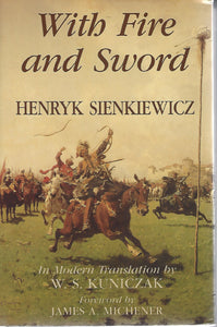 With Fire and Sword by Henryk Sienkiewicz 1991 1st Edition
