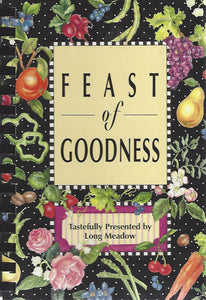 Feast of Goodness presented by Long Meadow     (1997)  Spiral