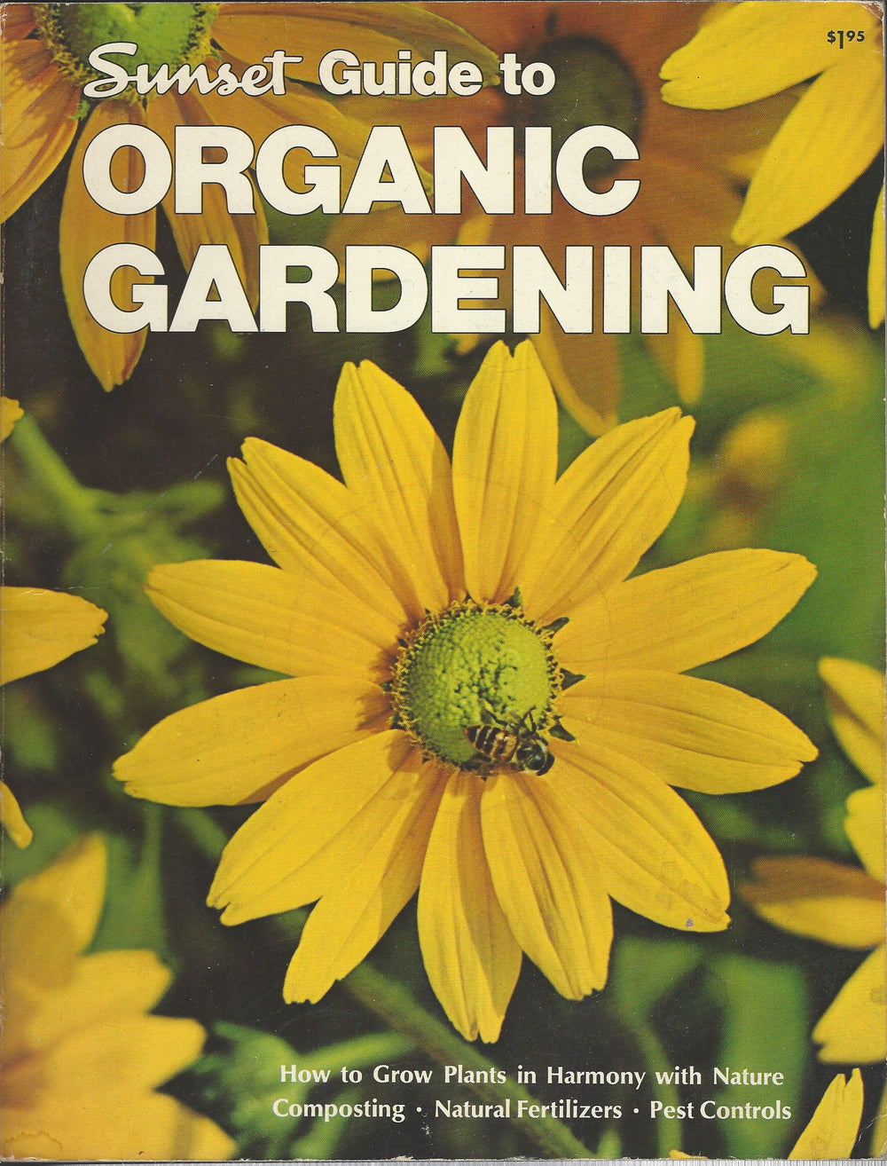SUNSET-Guide to Organic Gardening (Softcover) (1971)