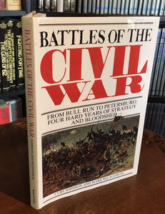 Battles of the Civil War by Curt Johnson & Mark McLaughlin     (Hardcover)  1999