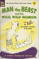 Man the Beast and the Wild, Wild Women by VIP (1953)(Paperback)-Dell Book #843