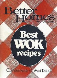 Better Homes and Gardens: Best Wok Recipes (Compliments of West Bend) Softcover Pamphlet